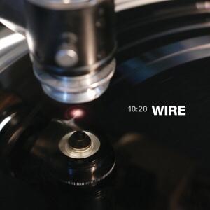 Wire, 10:20