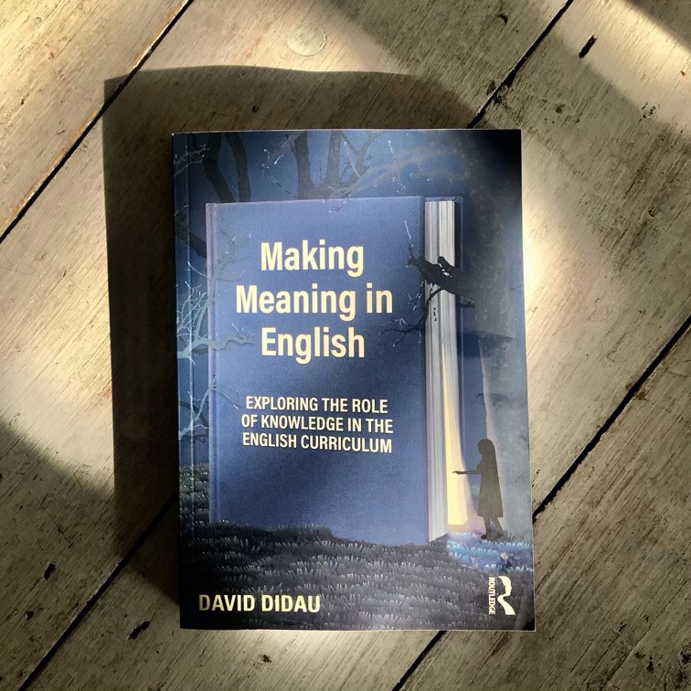 Started David Didau's Making Meaning in English